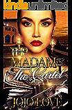 Madame & The Cartel