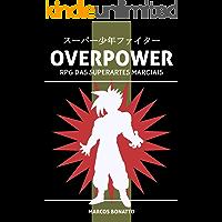 Overpower: RPG das Superartes Marciais