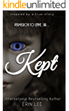 Kept: A story of survival - Based on a true story