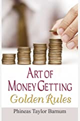 Art of Money Getting Golden Rules Kindle Edition