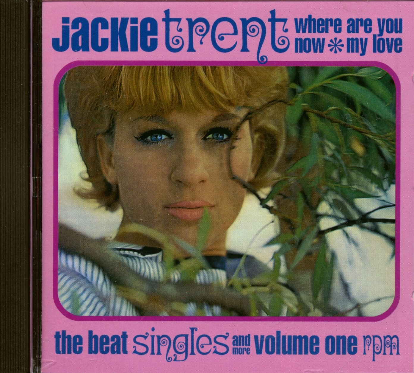 Where Are You Now My Love: The Beat Singles 1 by Trent, Jackie
