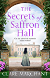 The Secrets of Saffron Hall: An absolutely gripping Tudor historical fiction novel