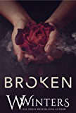 Broken: A Dark Romance (English Edition)