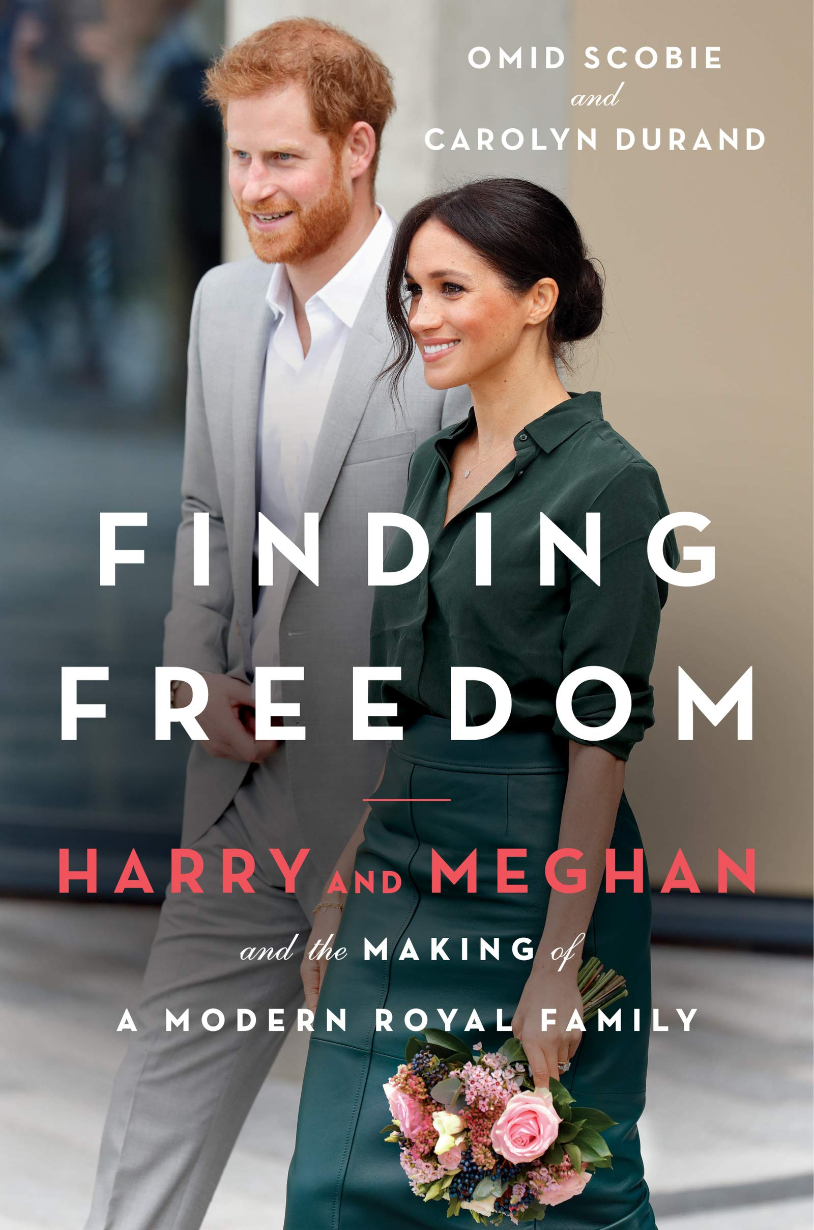 Finding Freedom: Harry, Meghan, and the Making of a Modern Royal Family