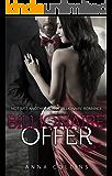 Billionaire Offer: Billionaire Offer: An Alpha Billionaire Romance Series (Book 2)