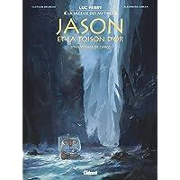 Jason et la toison d'or - Tome 02: Le Voyage de l'Argo