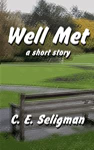 Well Met: A short story