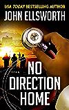 No Direction Home (Michael Gresham Series Book 9)