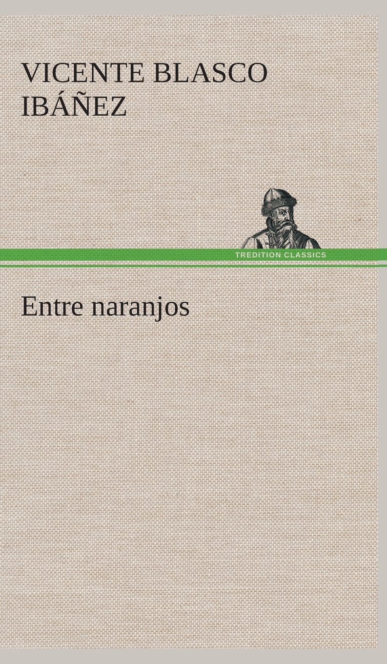 Entre naranjos (Spanish Edition) ebook