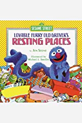 Resting Places (Sesame Street): with Lovable, Furry Old Grover (Pictureback(R)) Kindle Edition
