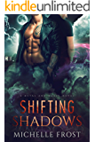 Shifting Shadows (Metal and Magic Book 1)
