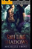 Shifting Shadows (Metal and Magic Book 1)