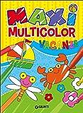 Maxi multicolor vacanze. Ediz. a colori