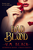 Bad Blood: Cora's Choice Billionaire Vampire Series #3
