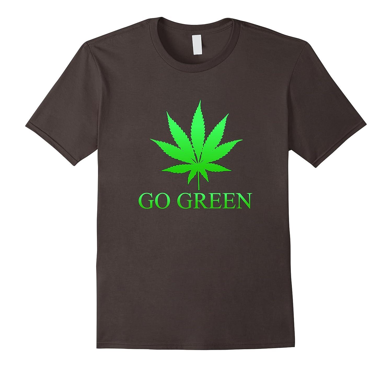 Go Green Weed T Shirt - Vape Nation - Marijuana Leaf 420-Art