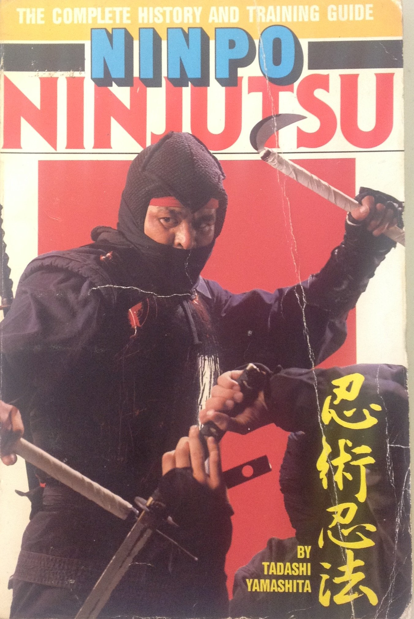 Ninpo Ninjutsu: The Complete History and Training Guide ...