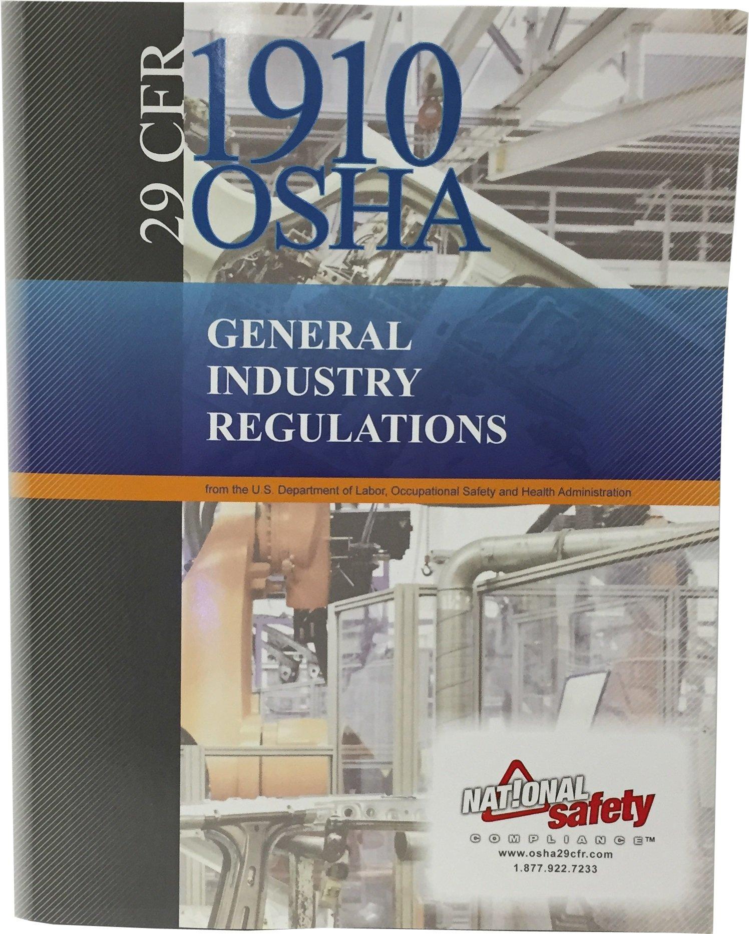 29 CFR 1910 OSHA General Industry Regulations: 9781619463141: Amazon