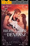 O Highlander e a Devassa (Trilogia Paixões Improváveis Livro 2)