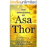 The Awakening of Asa Thor