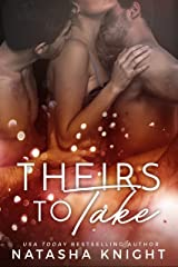 Theirs To Take Kindle Edition