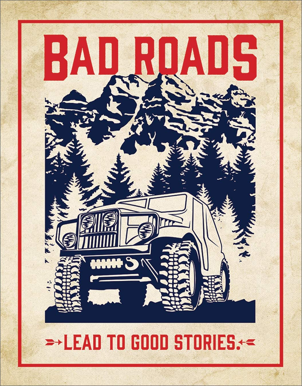 "Desperate Enterprises Bad Roads Lead to Good Stories Tin Sign, 12.5"" W x 16"" H"