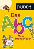 Das Abc. Mein Mitmachbuch