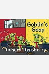 Goblin's Goop Kindle Edition