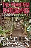 The Phantom Photographer (The Murder in Marin Series)