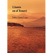 Llanto en el Teneré (Spanish Edition) Mar 8, 2017