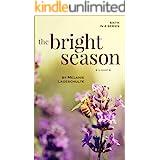 The Bright Season: a novel (Book 6)
