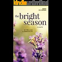 The Bright Season: a novel (Book 6) book cover