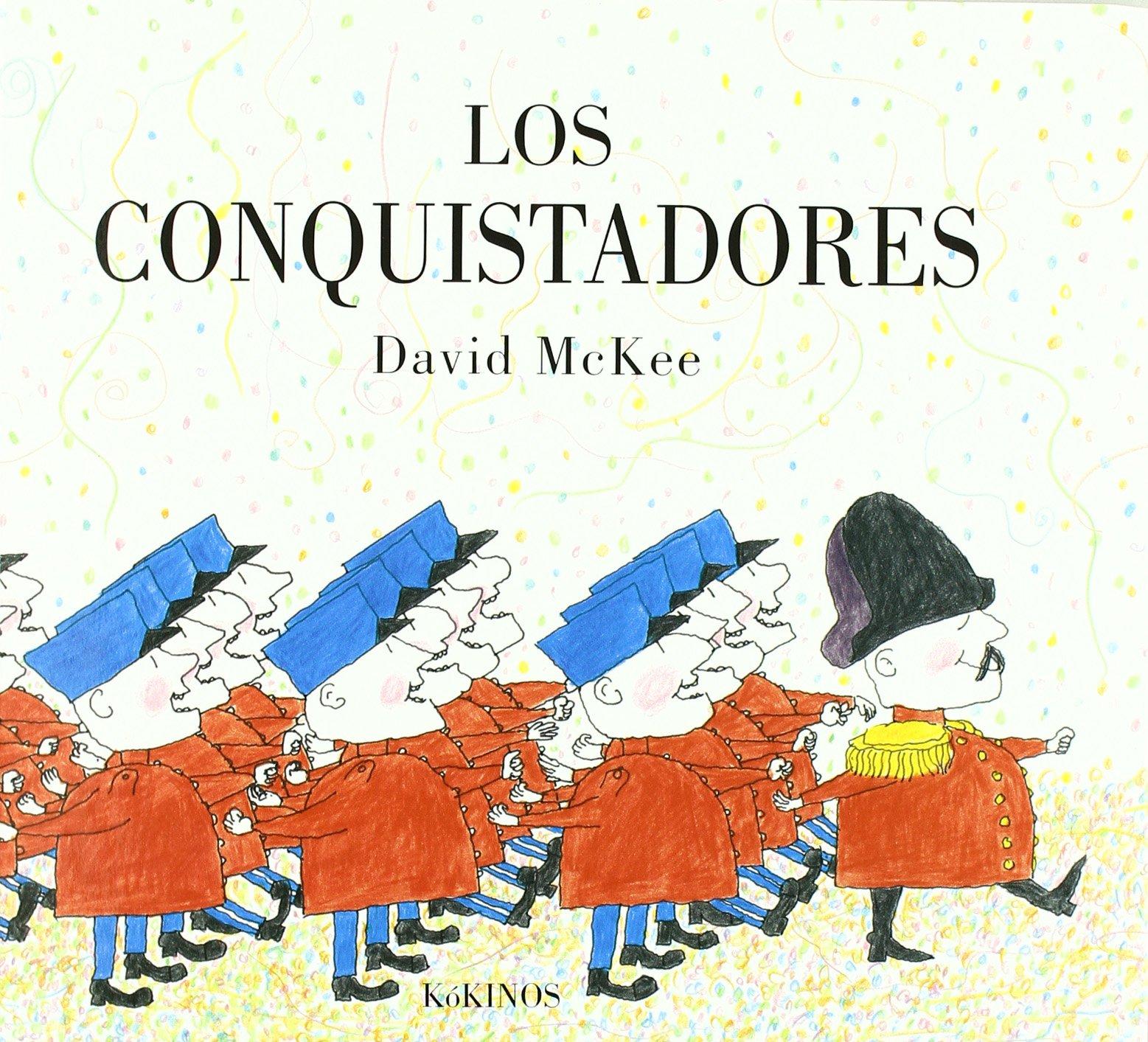 Los conquistadores: Amazon.es: McKee, David: Libros