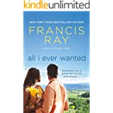 All I Ever Wanted: A Grayson Friends Novel