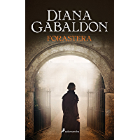 Forastera (Saga Outlander 1) (Spanish Edition)