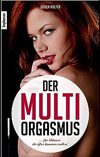 wie man ihr multiple Orgasmen gibt