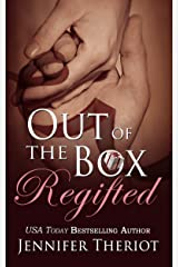 Out of The Box Regifted (Out of the Box Book 2): A Second Chance Romance Series Kindle Edition