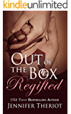 Out of The Box Regifted (Out of the Box Book 2): A Second Chance Romance Series
