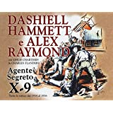 Agente segreto X-9. Tutte le strisce dal 1934 al 1936