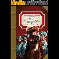 Les trois mousquetaires (Mes grands classiques) (French Edition)