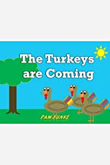 The Turkeys are Coming: Collector's Edition Kindle Edition