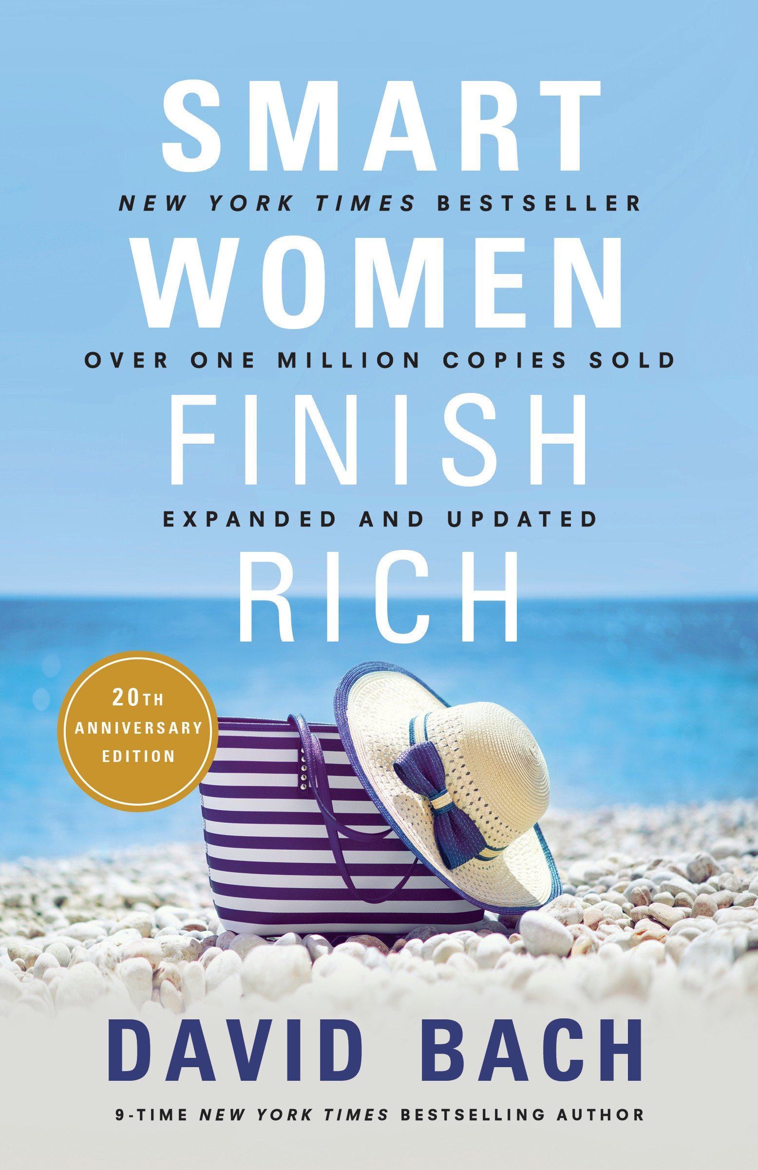 Smart Women Finish Rich, Expanded and Updated: Bach, David: 9780525573043:  Amazon.com: Books