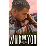 Wild for You: An Opposites Attract Cowboy Romance (Love with Altitude Book 3)
