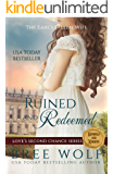 Ruined & Redeemed: The Earl's Fallen Wife (Love's Second Chance: Tales of Damsels & Knights Book 2)