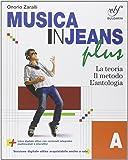 Musica in jeans. Plus. Vol. A-B-Mozart in jeans. Per la Scuola media. Con e-book. Con espansione online