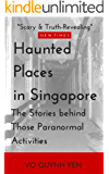 Haunted Places in Singapore-The Stories Behind Those Paranormal Activities