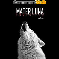 Mater Luna: Prophétie