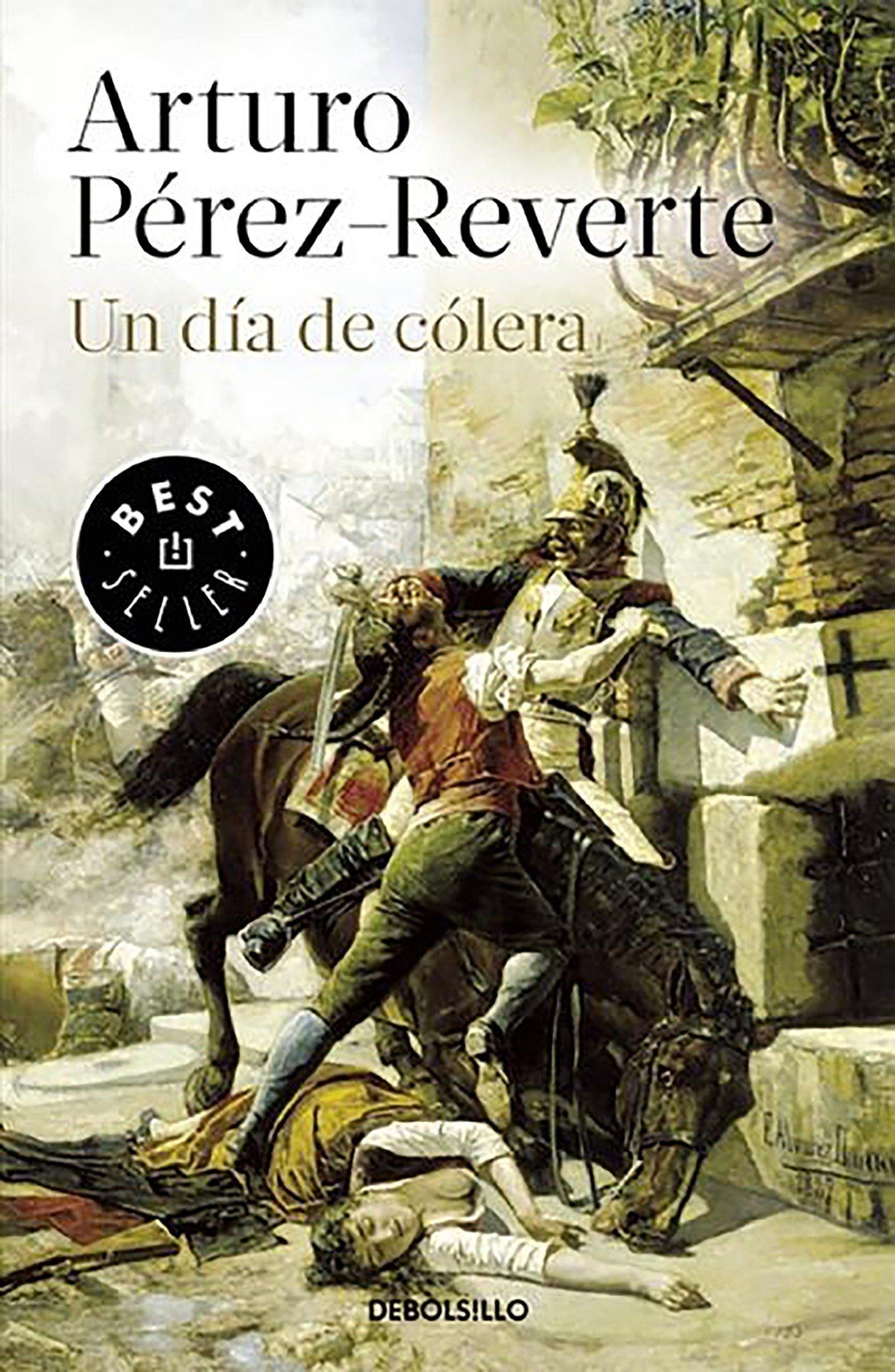 Un día de cólera (Best Seller): Amazon.es: Pérez-Reverte, Arturo: Libros
