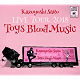 Kazuyoshi Saito LIVE TOUR 2018 Toys Blood Music Live at 山梨コラニー文化ホール2018.06.02