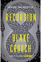 Recursion: A Novel Kindle Edition