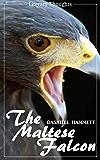 The Maltese Falcon (Dashiell Hammett) - illustrated - (Literary Thoughts Edition)